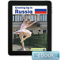 Growing Up Around the World: Growing Up in Russia eBook