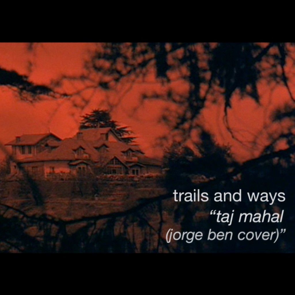 Trails and Ways - Taj Mahal Cover