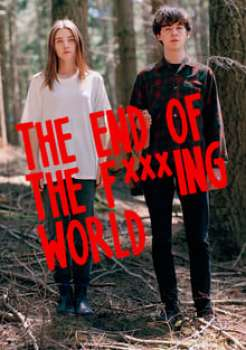 The End of the F***ing World Season 1 (2017)