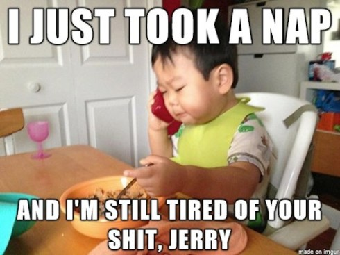tired-of-your-shit-jerry