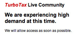 TurboTax Chat Community Overloaded On Tax Day