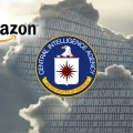 Revealed: CIA Has Contracted Amazon to Build its Spy Cloud