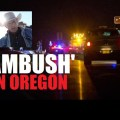 Eyewitness Says Feds Ambushed Bundys, 100 Shots Fired at Passengers, Lavoy Finicum Killed With 'Hands Up'