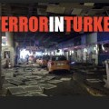 FEAR INC. – Gunmen Open Fire, Multiple Bombs Detonated, Killing 35 at Istanbul Airport