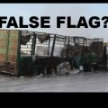 False Flag? US-NATO-Rebel Coalition Appear to Have Fabricated UN Convoy Evidence