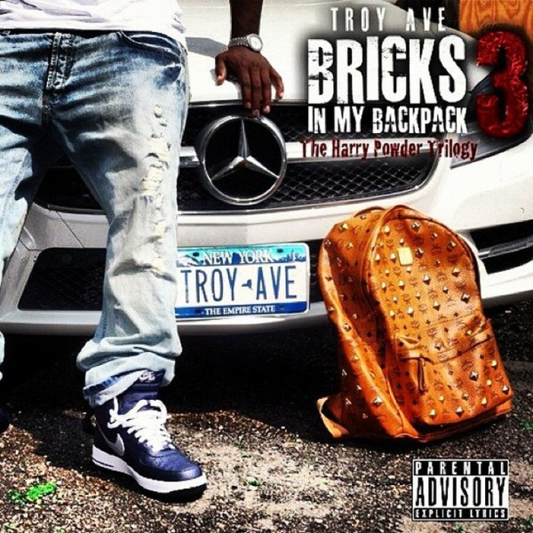 troy ave - bricks in my backpack 3