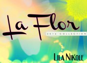 Lila Nikole Presents: La Flor 2016 Collection