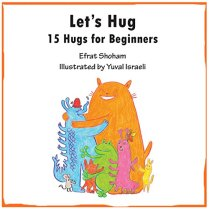 Let's Hug: 15 Hugs for Beginners on Kindle