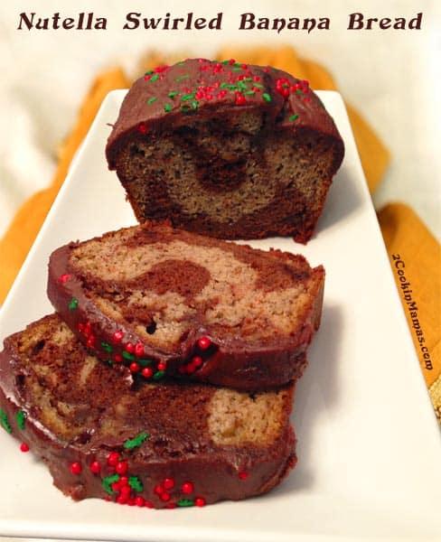 Nutella Swirled Banana Bread - 2 Cookin' Mamas