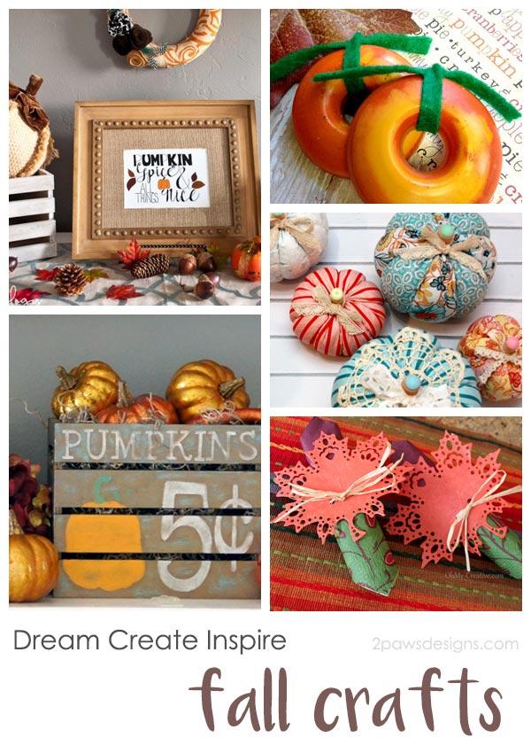 Dream Create Inspire: Fall Crafts