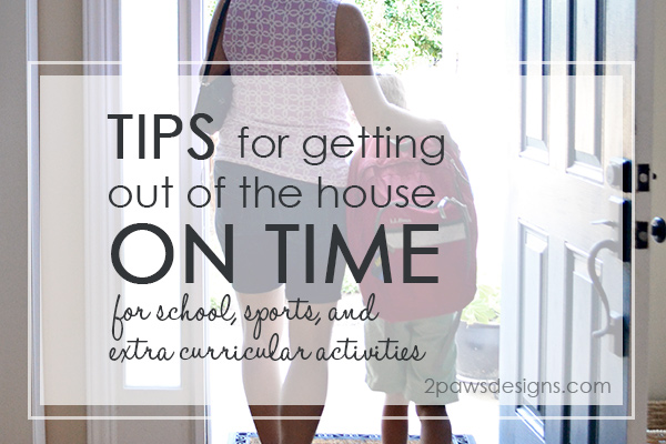 Tips for Getting Your Family Out of the House On Time