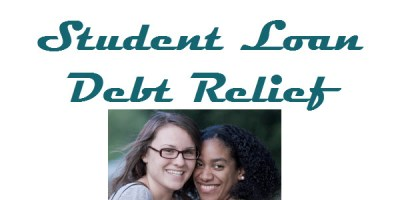 Student Loan Debt Relief - Student Loans
