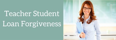 Student Loan Forgiveness For Teachers - Student Loans