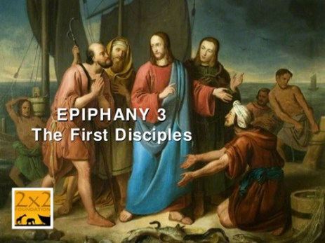 Epiphany3:First Disciples