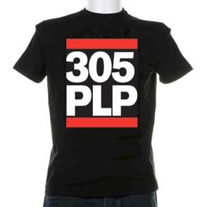 "Pepe Billete T-Shirts ""305 PLP"""