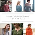 Sweater Construction Methods: Circular Yoke