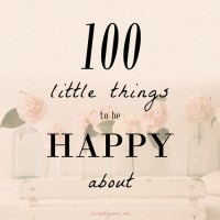 100 Little Things to Be Happy About