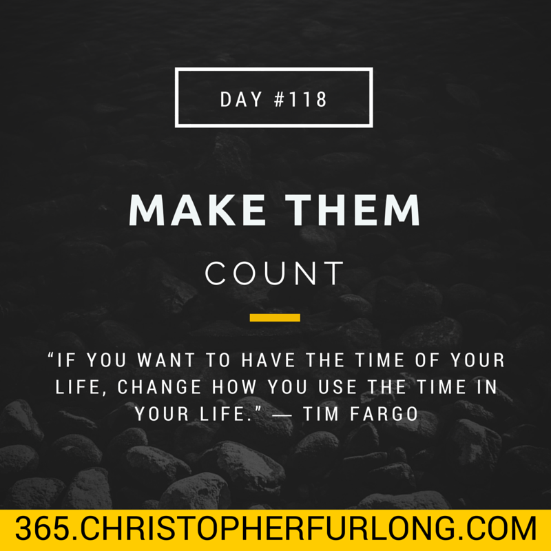 Day #118: Make Them Count