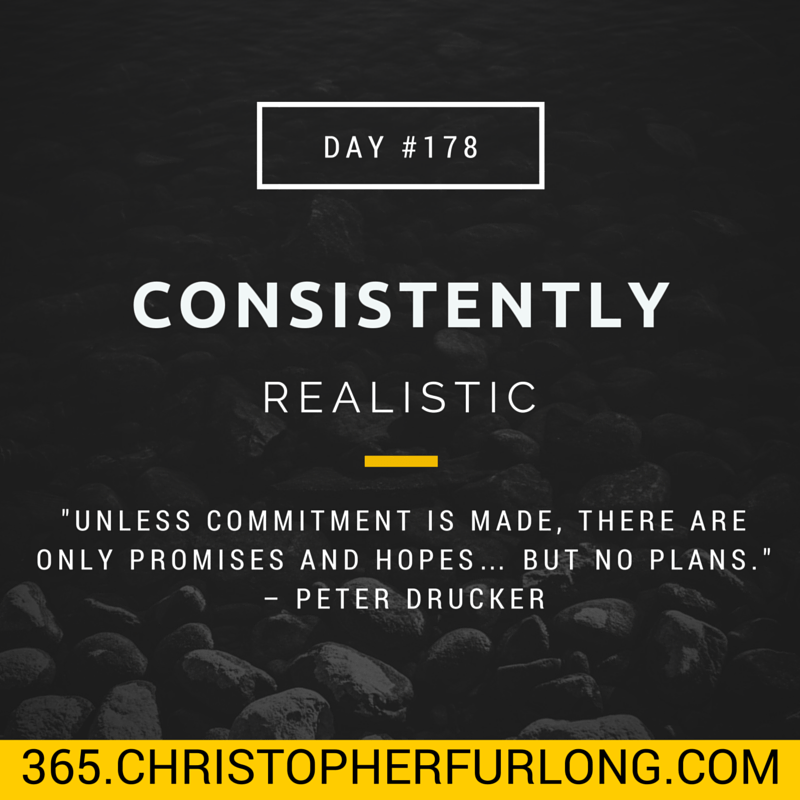 Day #178: Consistently Realistic