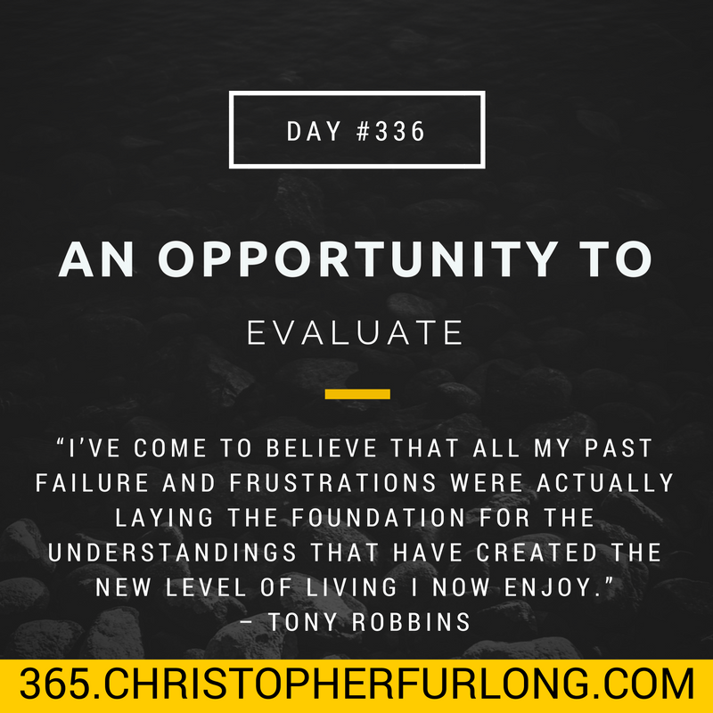 Day #336: An Opportunity To Evaluate