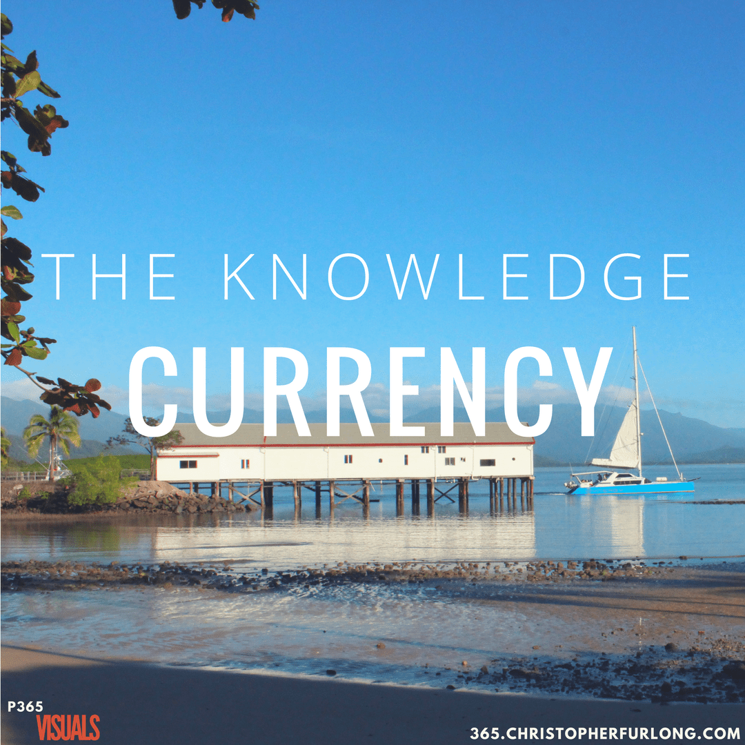 Day #047: The Knowledge Currency