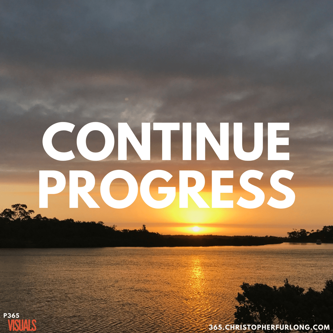 Day #048: Continue Progress