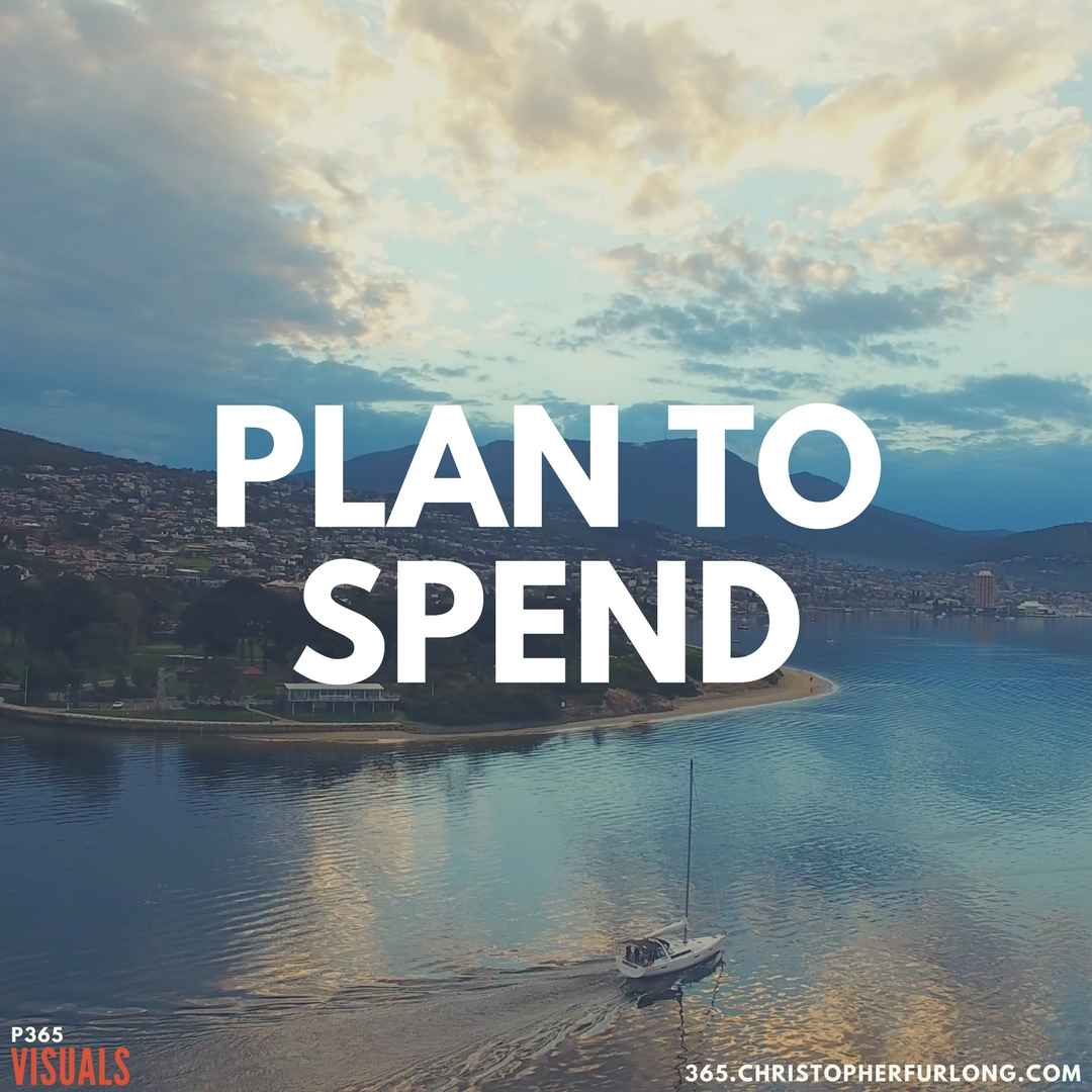 Day #267: Plan To Spend