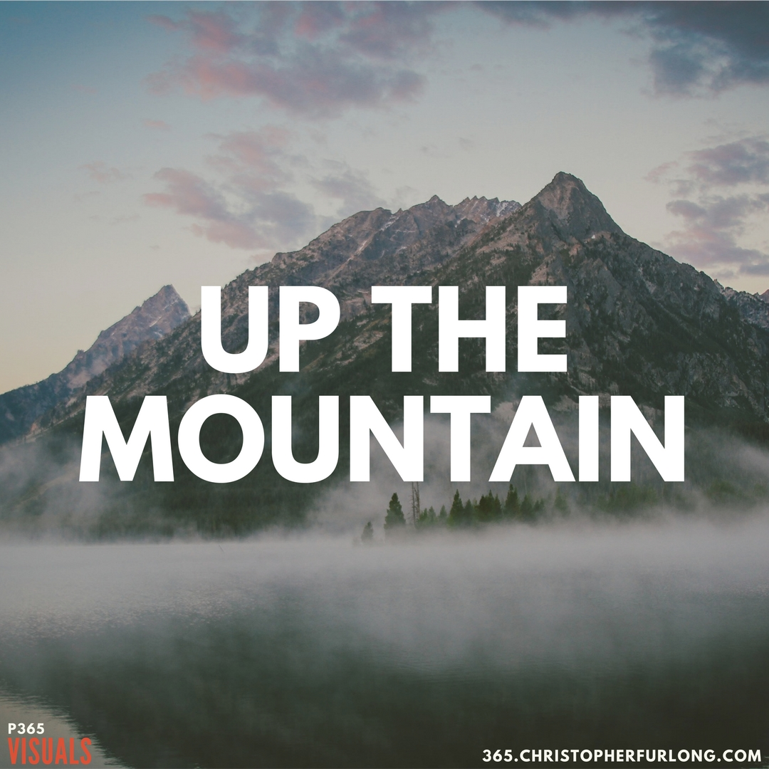 Day #288: Up The Mountain