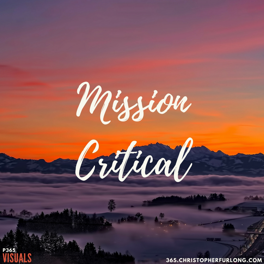 Day #322: Mission Critical