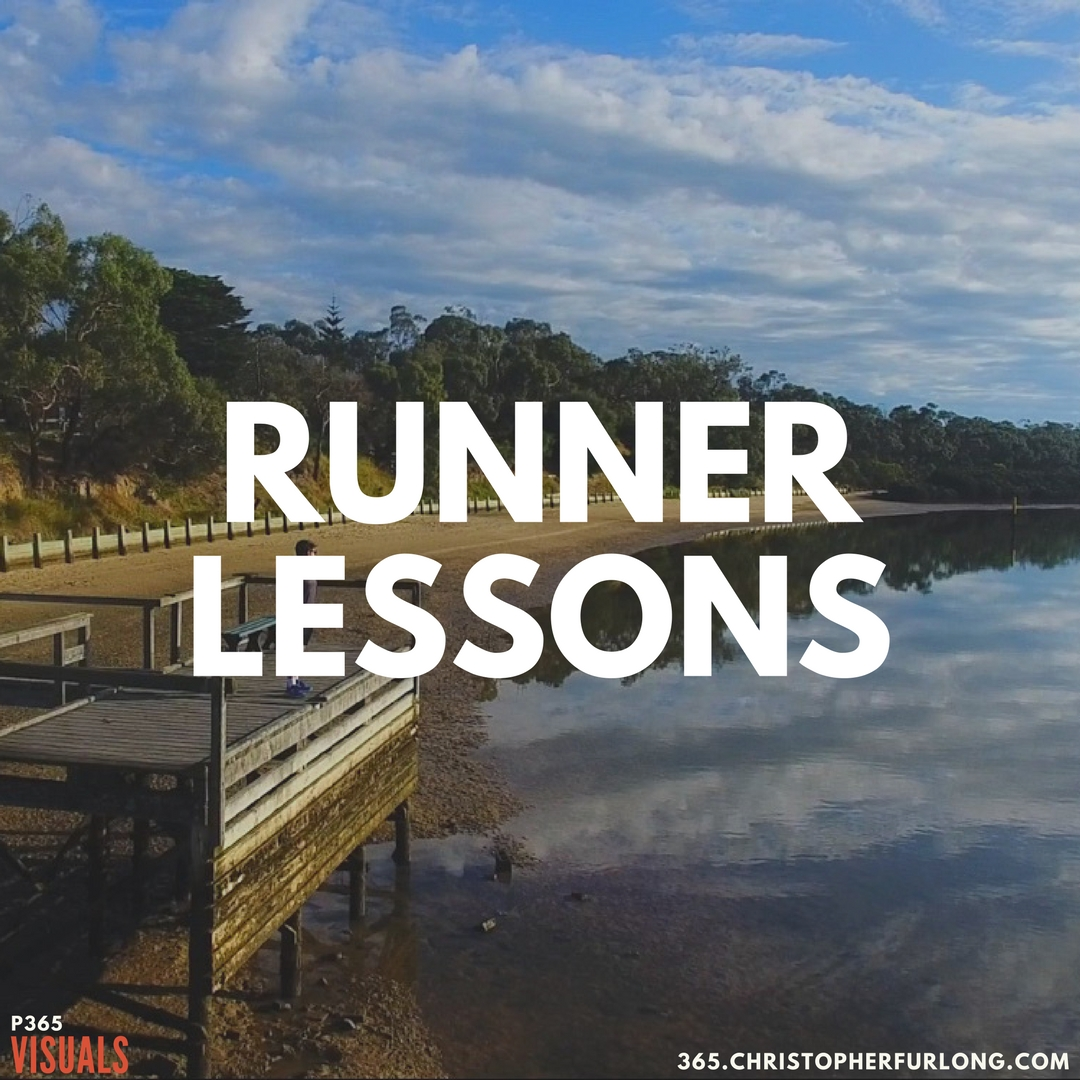Day #327: Lessons Of A Runner