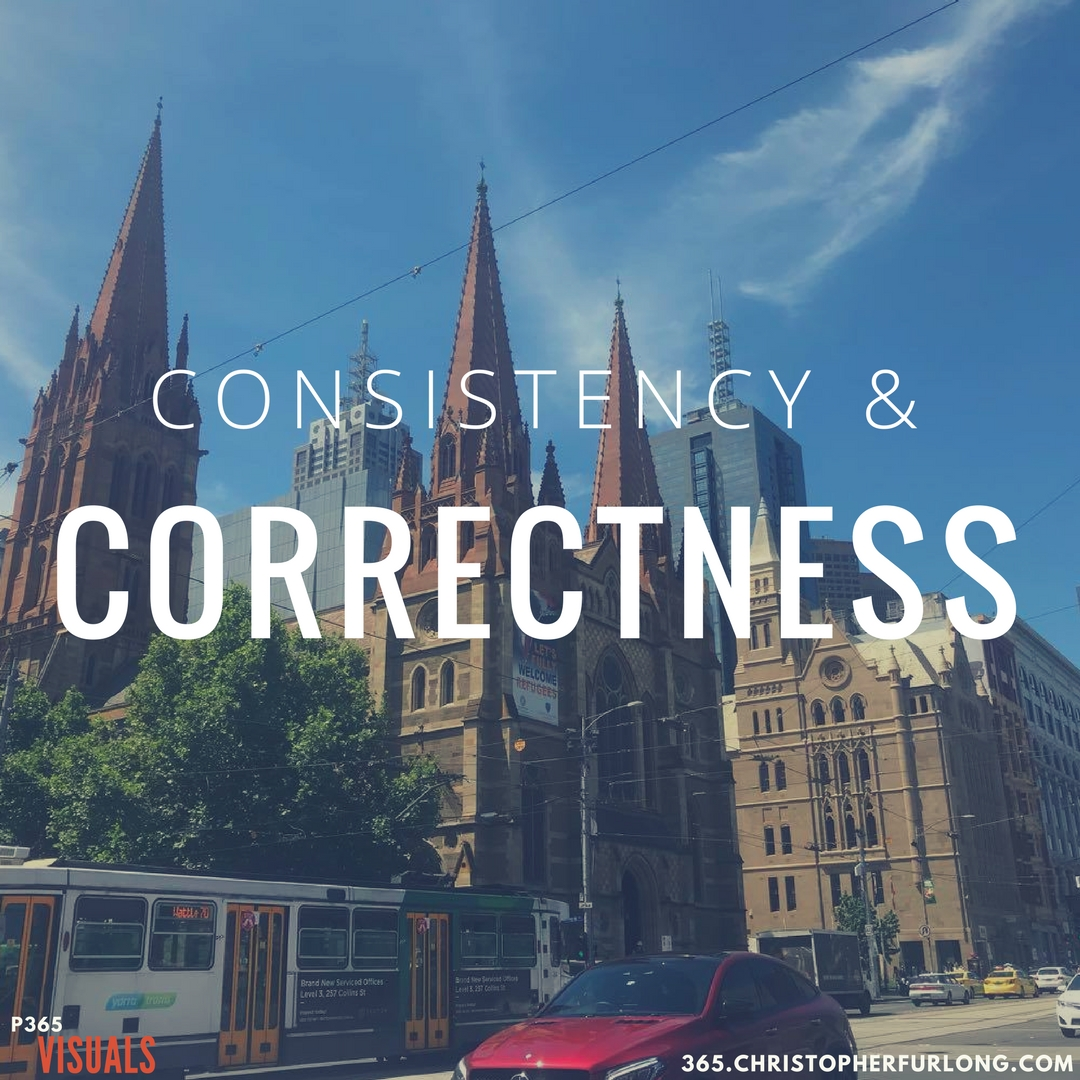 Day #329: Consistency & Correctness