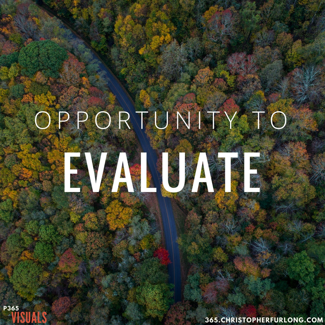 Day #335: Opportunity To Evaluate