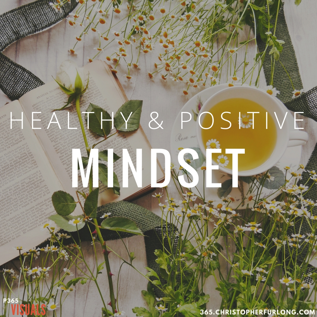 Day #350: Healthy & Positive Mindset