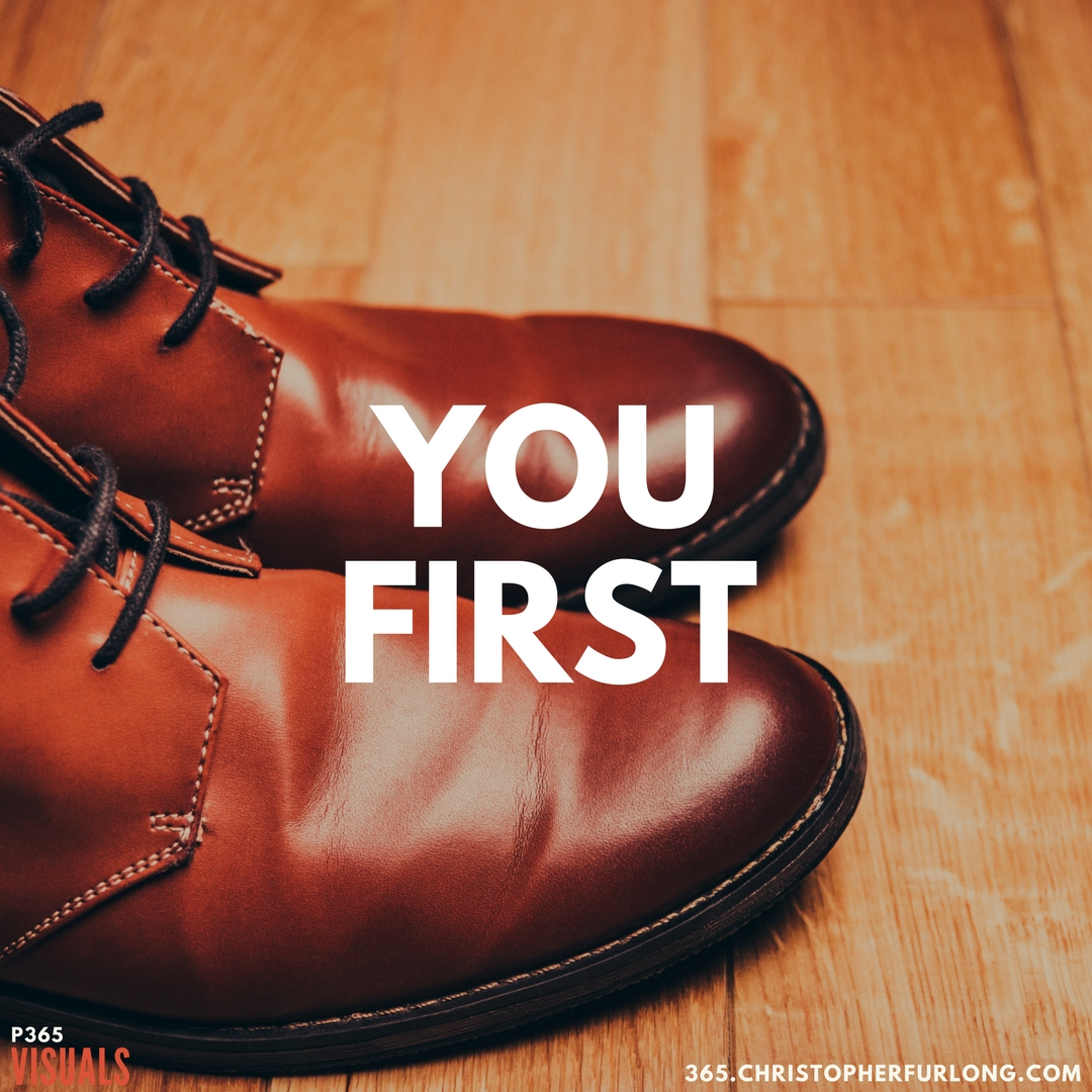 P365 2018: Day #089: You First