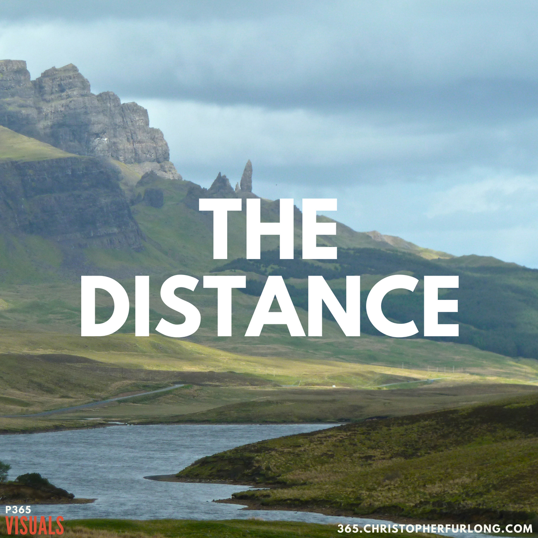 P365 2018: Day #178: The Distance
