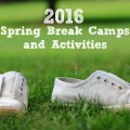 spring break camps 2016