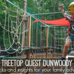 Treetop Quest Dunwoody: Tips, tricks and insights for your family adventure.