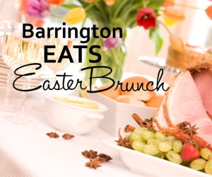 125.  Barrington EATS: Easter Brunch & Lovely Leftovers