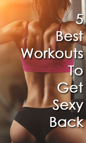 5 Best Back Workouts For Women