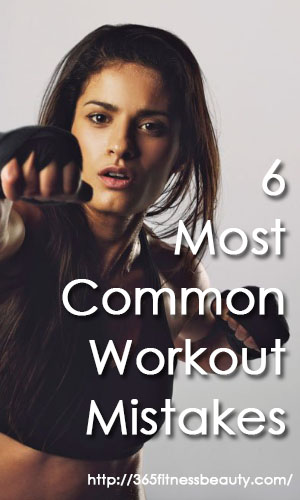 6-most-common-workout-mistakes
