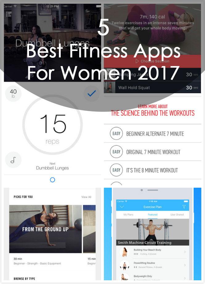 5 Best Fitness Apps For Women 2017