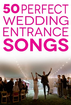 Small Of Bridal Party Entrance Songs