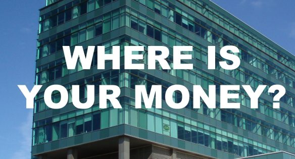 """A poster that asks """"Where is your money?"""", with a picture of Kaneff Tower in the background."""