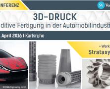 2. Fachkonferenz April 2016: 3D-Druck – Additive Fertigung in der Automobilindustrie
