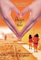 Book Talk: *The Heart is Not a Size*, by Beth Kephart