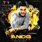 Coronas – Ando Cazando (Prod. by MGL Y Klasico)