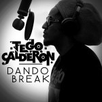 Tego Calderon – Dando Break (Merengue Versión)