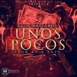 Elio MafiaBoy – Unos Pocos (Prod. By D Note)