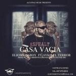 Syko El Terror Ft. Elio MafiaBoy – Casa Vacia