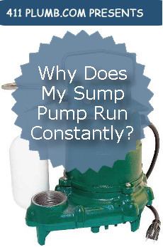 Why Does My Sump Pump Run Constantly